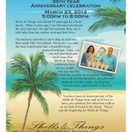 You Are Invited: Celebrate Shells & Things 35th Anniversary – TODAY!