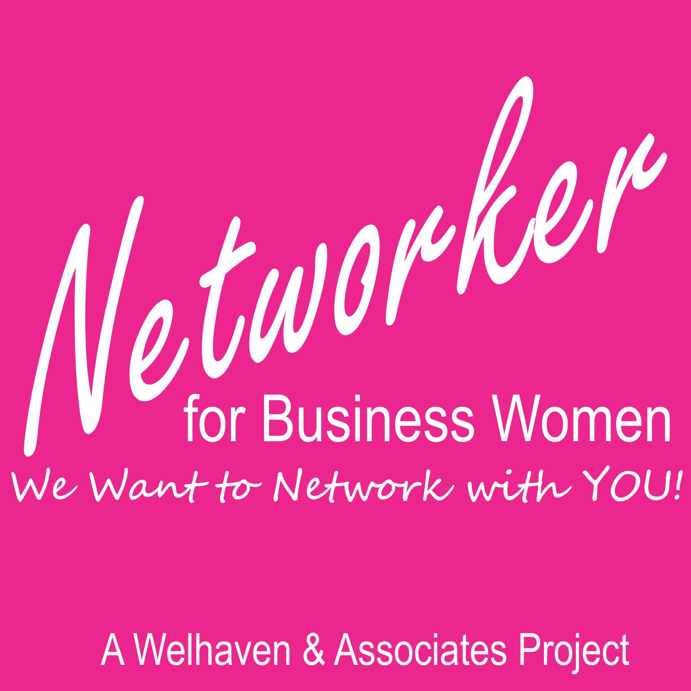 Networker for Business Women with Lourdes Welhaven
