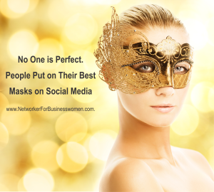 No One is Perfect, People Put on Their Best Masks on Social Media