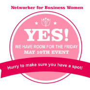 Yes!  We Have Room for the May 10, 2013 Event